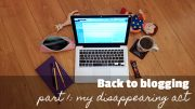 back to blogging - part one